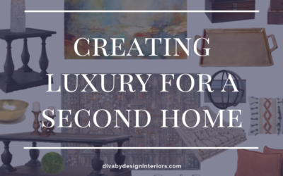 Creating Luxury For A Second Home