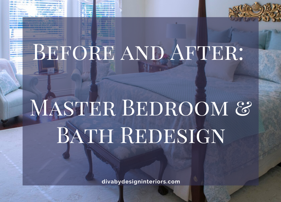 Before and After: Master Bedroom and Bath Redesign