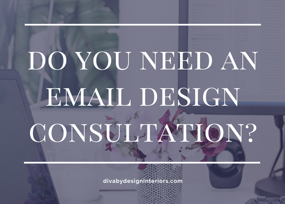Do You Need an Email Design Consultation?