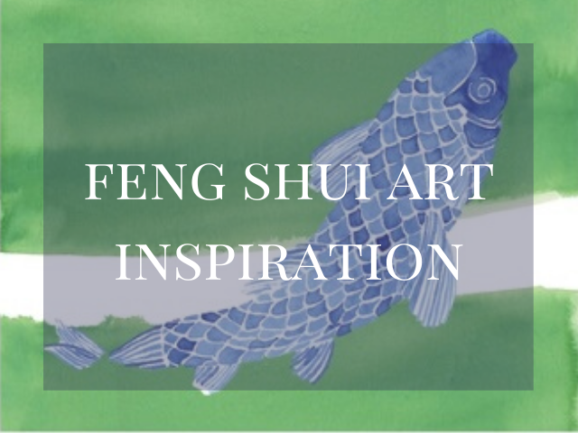 Feng Shui Art Inspiration