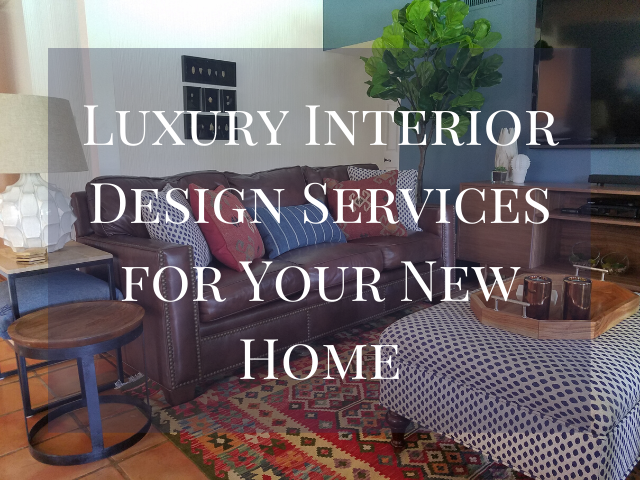 Luxury Interior Design Services for Your New Home